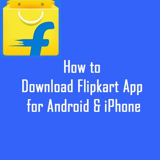 Download Flipkart App for Android