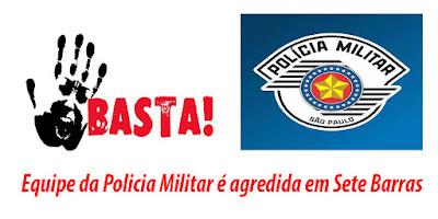 Equipe da Policia Militar é agredida em Sete Barras