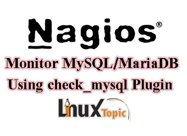 NagiOS-Monitor MySQL/MariaDB Using check_mysql Plugin CentOS