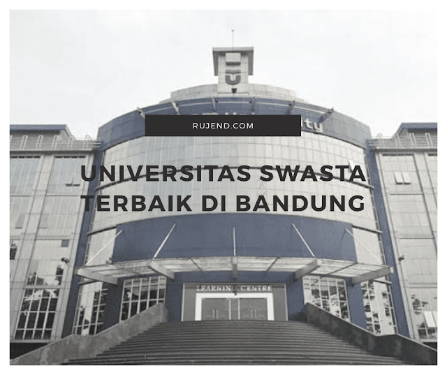 Universitas swasta terbaik di Bandung