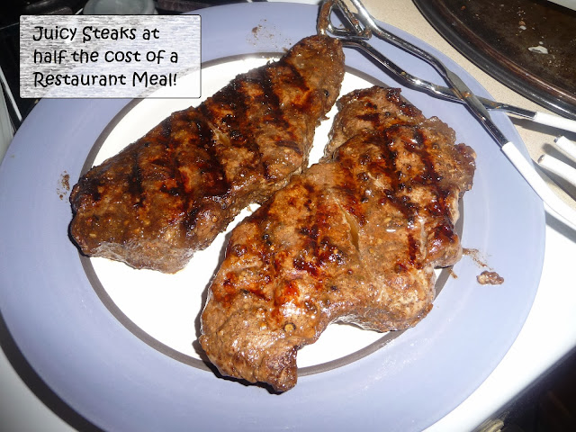 making steaks at home for half the cost of one steak meal at a restaurant,