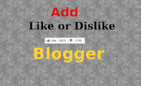 How to Add Like/Dislike Button for Every Post in Blogger
