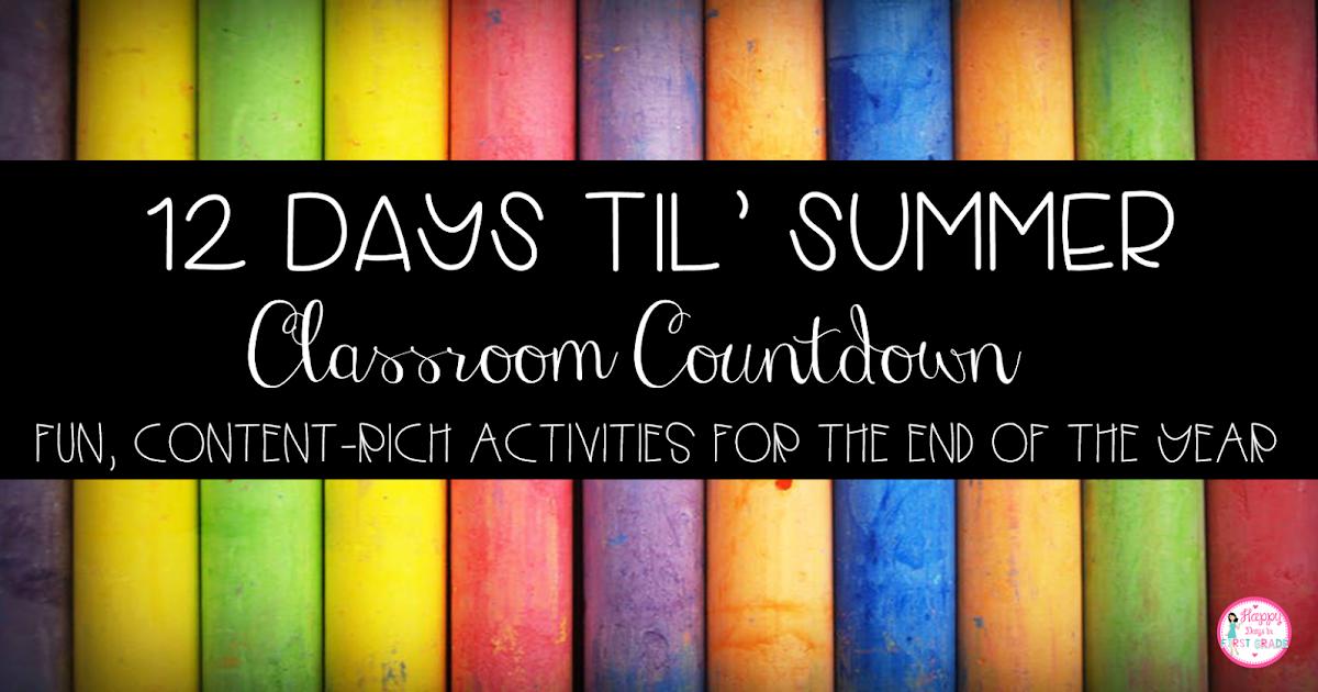 Happy Days in First Grade: 12 Days Until Summer Countdown
