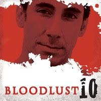 Bloodlust 10