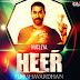 Heer (Nucleya) Harshavardhan Mix
