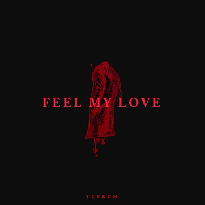 "Türküm Drops New Track ""Feel My Love"""