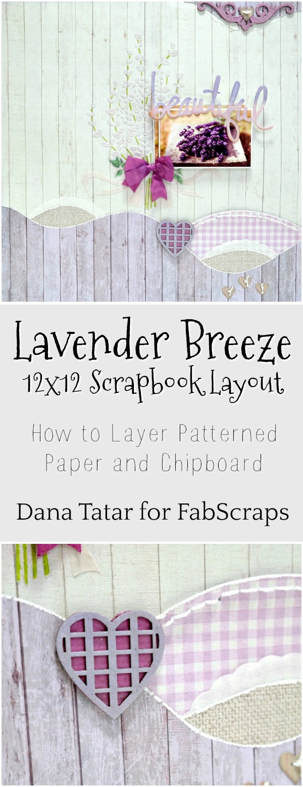 Lavender Breeze Mixed Media Scrapbook Layout Tutorial by Dana Tatar for FabScraps