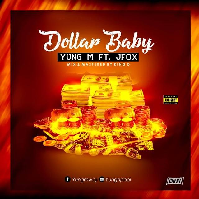 Yung.M Feat. JFox - Dollar Baby