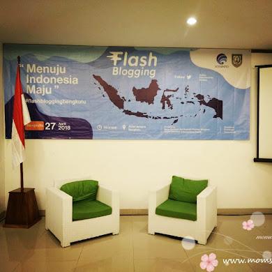 FLASH BLOGGING BERSAMA KOMINFO RI MENUJU INDONESIA MAJU