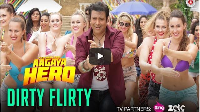 Dirty Flirty Lyrics Govinda | Mika Singh  | Aa Gaya Hero