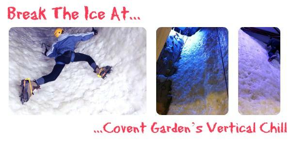 Covent Garden Vertical Chill
