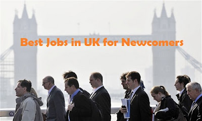 Best Jobs in UK for Newcomers