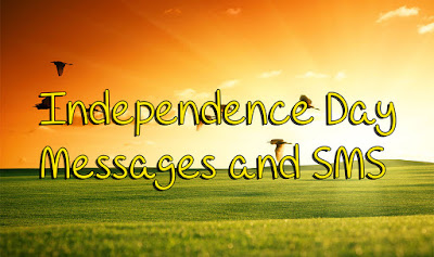 Independence Day Messages and SMS