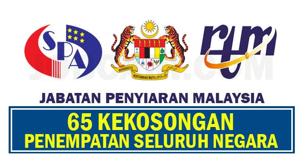 65 KEKOSONGAN JABATAN PENYIARAN MALAYSIA