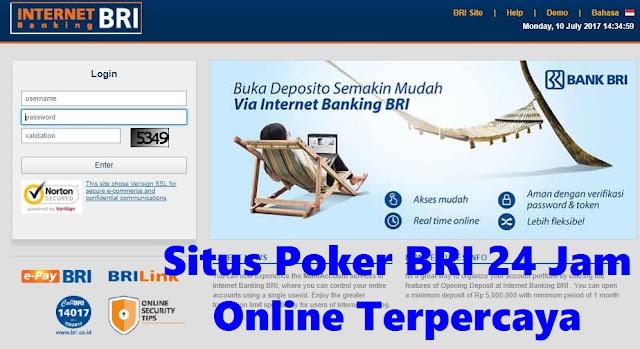 Situs Poker BRI 24 Jam Online Terpercaya