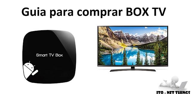 Guia para comprar uma BOX TV