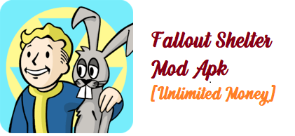 Fallout Shelter Mod Apk [Unlimited Money]