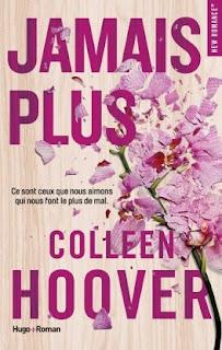 https://lacaverneauxlivresdelaety.blogspot.fr/2018/03/jamais-plus-de-colleen-hoover.html