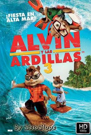Alvin y Las Ardillas 3 [2011] [Latino-Ingles] HD 1080P [Google Drive] GloboTV