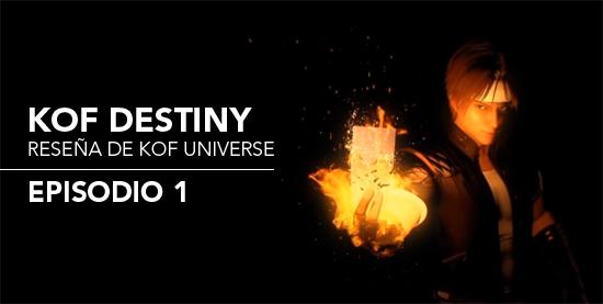 http://kofuniverse.blogspot.mx/2017/08/resena-de-kof-destiny-episodio-1.html
