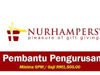 Jawatan Kosong di Nurhampers Creation Sdn Bhd - Pembantu Pengurusan / Gaji RM1,500.00++