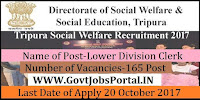 Tripura Directorate of Social Welfare & Education Recruitment – 165 Lower Division Clerk