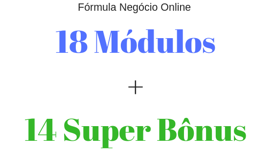 Marketing digital curso formula negocio online 18 módulos mais 14 bônus