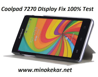 Coolpad 7270 Display Error Fix File (5.0) MB 100% Test By Min Oke Kar