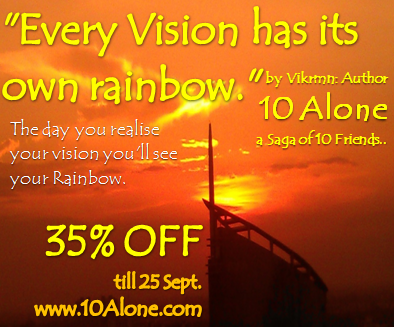 10 Alone quote by Vikrmn Rainbow of vision