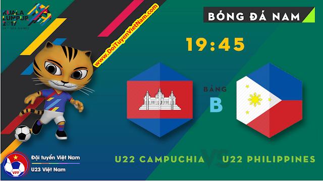 Trực tiếp SEA GAMES 29 | U22 PHILIPPINES  vs U22 CAMPUCHIA | Bảng B