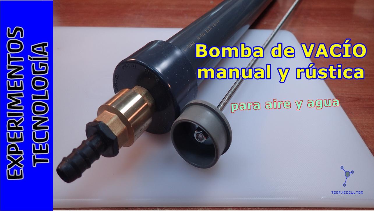 Ciencia inventos y experimentos en casa bomba de vac o - Bomba manual de agua ...