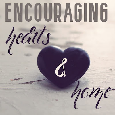 Encouraging Hearts & Home a blog link up to build community and support