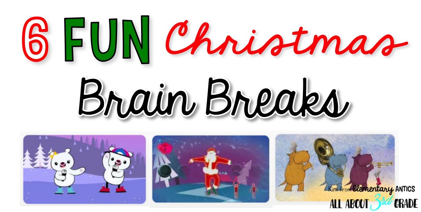 6 Fun Christmas Brain Breaks | All About 3rd Grade