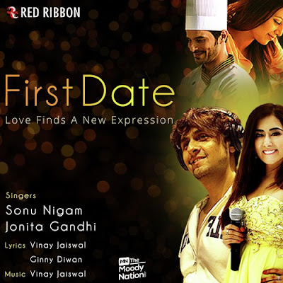 First Date (2016) - Sonu Nigam