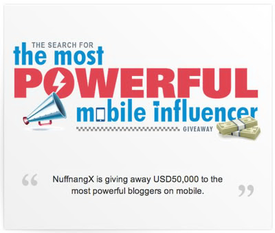 Nuffnang Search for the Most Powerful mobile influencer