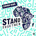 African Anthem OF Solidarity Against COVID-19 (Prodígio  X Yemi Alade X 2baba X Ahmed X Ben Pol X Teni X Amanda X Stanley X Gigi & Betty G) - Stand Together