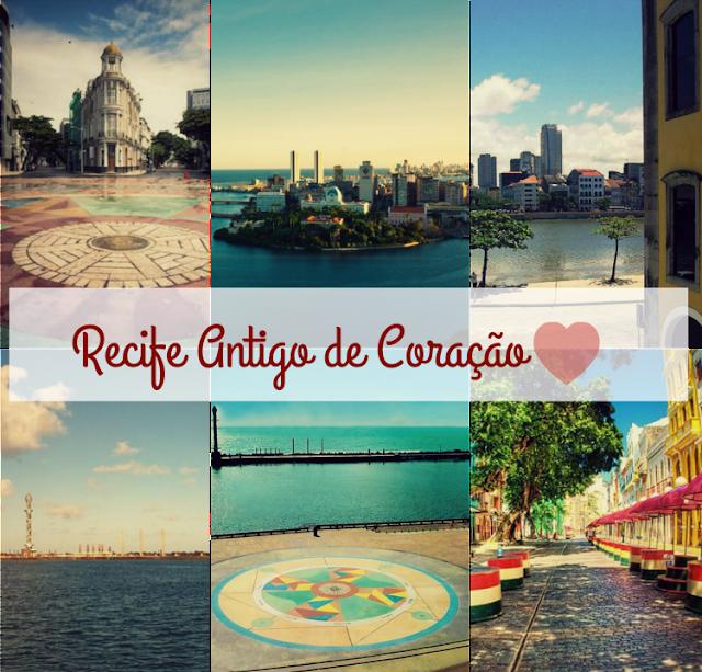 Recife Antigo de Coração junho 2016