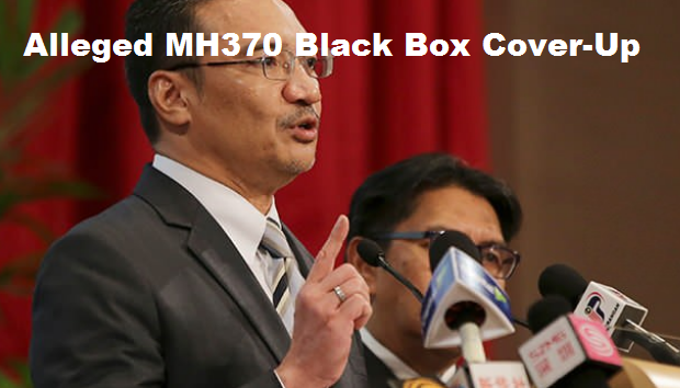 Alleged MH370 Black Box Cover-Up