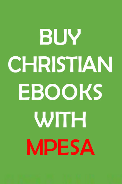 Buy Chrisitan Ebooks with Mpesa in Kenya, Uganda, Tanzania