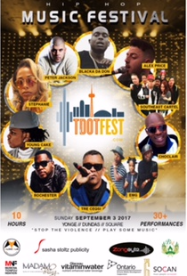 MUSIC NATION FOUNDATION PRESENTS TDOT FEST 2017 Canada's Urban Music Festival Sunday Sept 3!