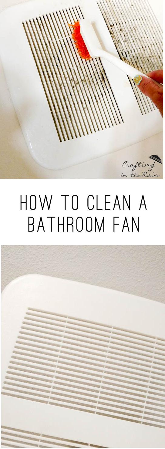 How To Clean Bathroom Vent Fans Crafting In The Rain - How to clean bathroom fan