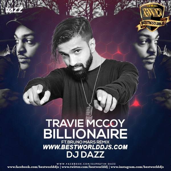 Billionaire (Remix) - DJ DAZZ