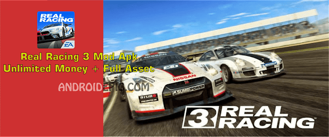 Real Racing 3 Mod Apk - Mod Money + Full Asset | Android Epic