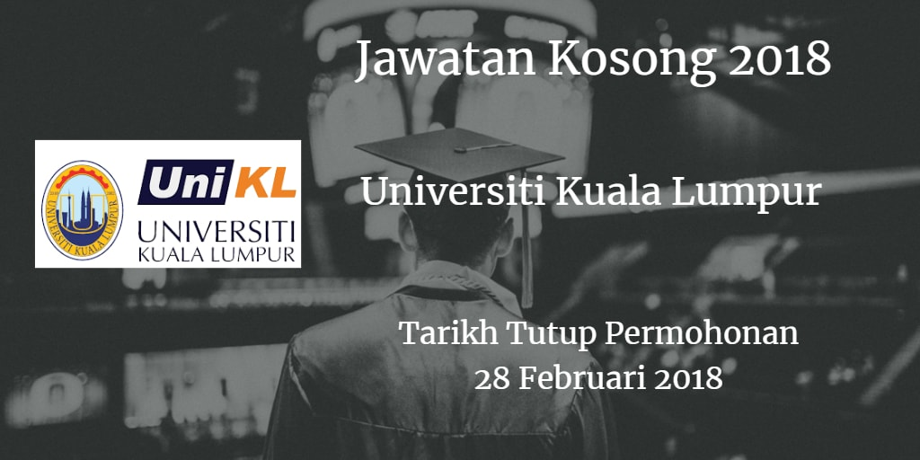 Jawatan Kosong Universiti Kuala Lumpur 28 Februari 2018