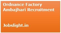 Ordnance Factory Ambajhari Recruitment 2017