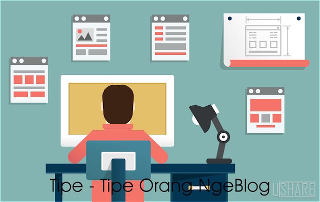 Tipe - Tipe Orang Ngeblog