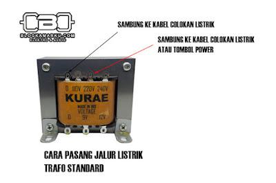 Cara Pasang Trafo yang tidak terdapat 220 Volt Pada rangkaian Elektronik