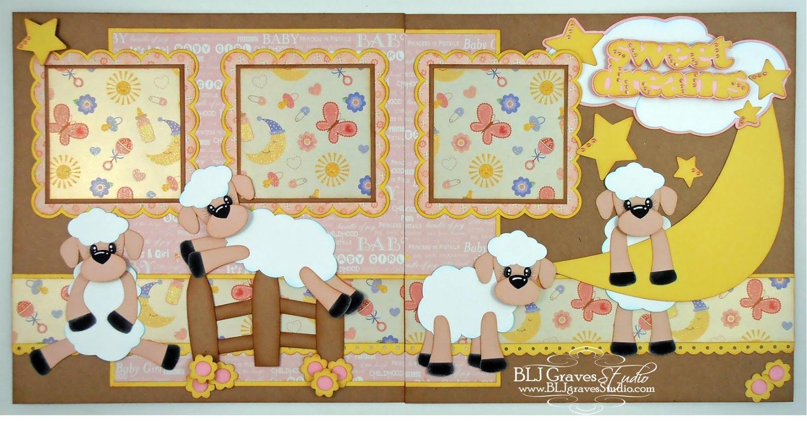 BLJ Graves Studio: Sweet Dreams Baby Scrapbook Pages
