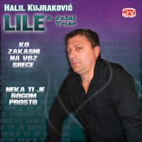 Halil Kujrakovic Lile - Diskografija (2004-2011)  Halil%2BKujrakovic%2BLile%2B%2526%2BJuzni%2BVetar%2B2011%2B-%2BPromo
