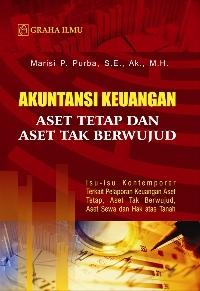 Akuntansi Keuangan Aset Tetap dan Aset Tak Berwujud; Isu-isu Kontemporer Terkait Pelaporan Keuangan Aset Tetap, Aset Tak Berwujud, Aset Sewa dan Hak atas Tanah